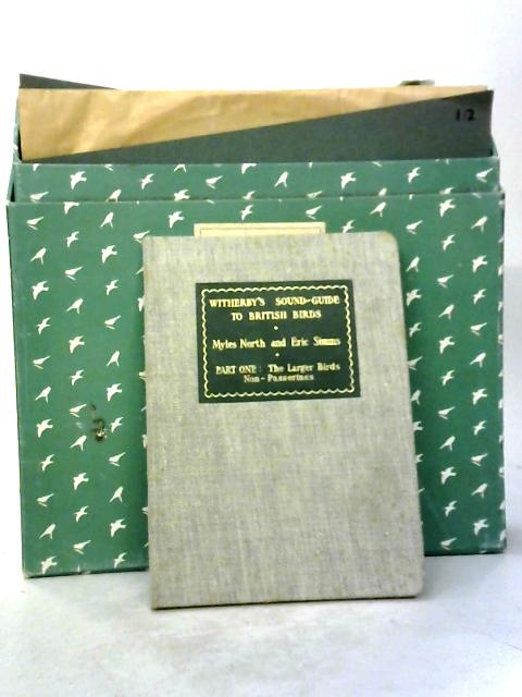 Witherby's Sound-Guide To British Birds Part One: The Larger Birds Including 7 Gramophone Records by North, Simms Gramophone Records