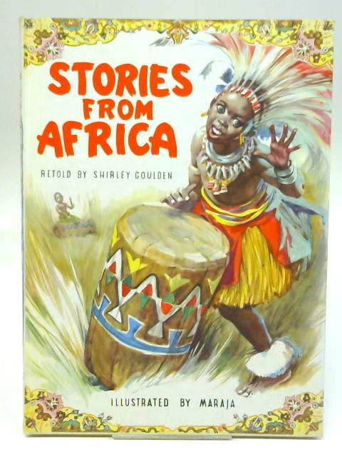 Stories from Africa (Splendour books-no.13) By Shirley Goulden