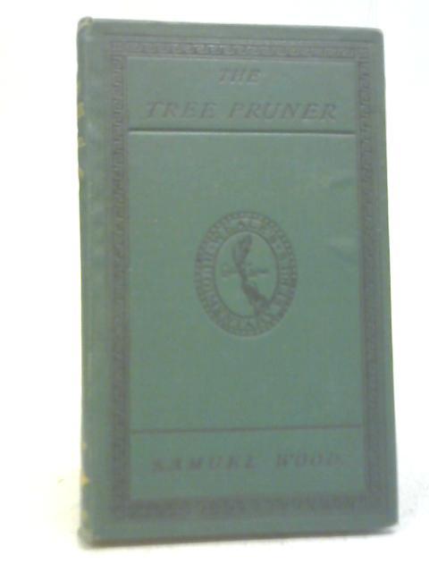 The Tree Pruner By Samuel Wood