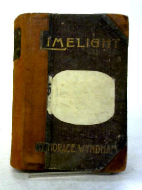 Limelight By Horace Wyndham