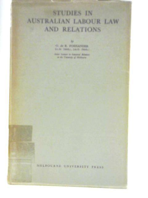 Studies in Australian Labour Law and Relations by V Foenander