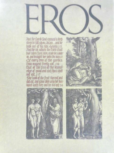 Eros Vol. One, Number Four. Winter 1962 By R. Ginzburg