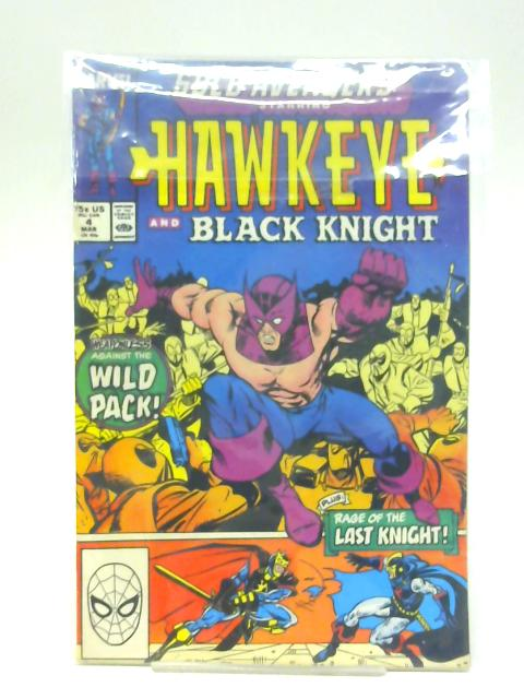 Solo Avengers Volume 1 No 4 Starring Hawkeye and Black Knight By Unstated