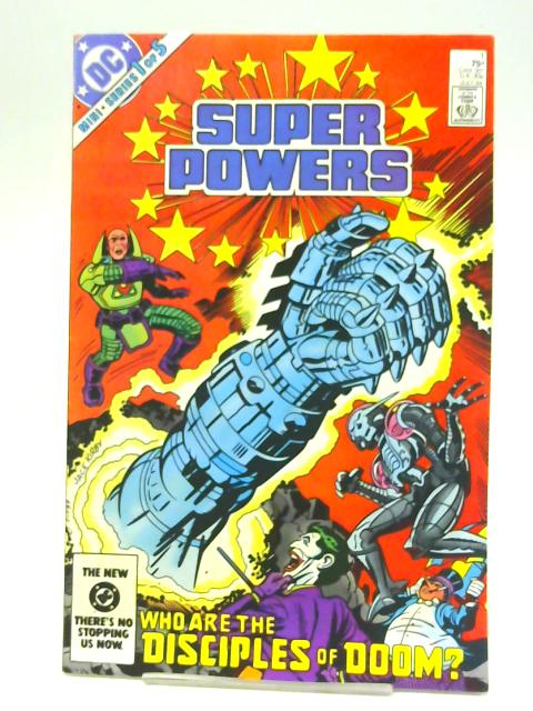Super Powers Comic Mini Series 1 of 5 No 1 july 1984 By Unstated