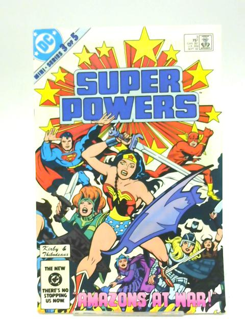 Super Powers Comic Mini Series 3 of 5 no 1 sept 1984 By Unstated