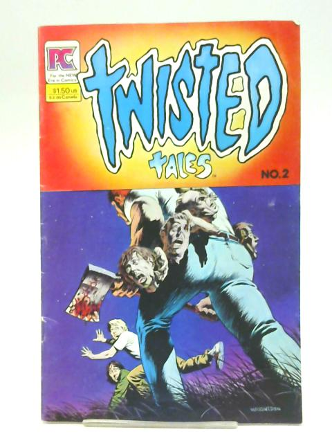 Twisted Tales No 2 April 1983 By Anthology title
