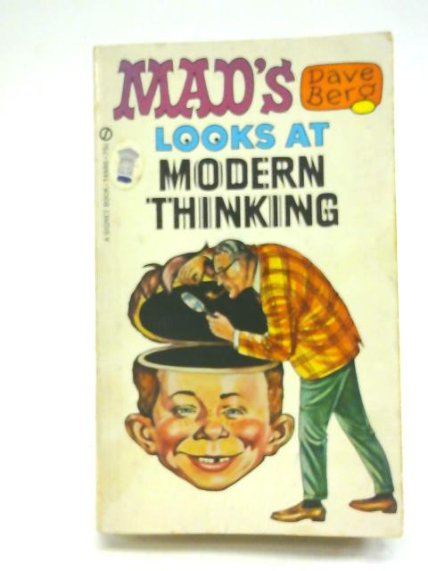 Mad's Dave Berg Looks at Modern Thinking (A Signet book) By Prudencio De Pereda