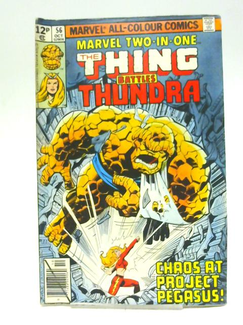 The Thing Battles Thundra Comic 56 oct 1979 By Unstated