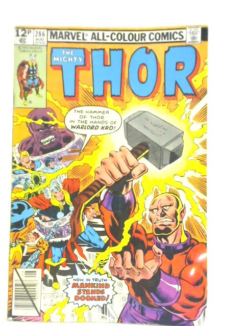The Mighty Thor #286 By Roy Thomas & Keith Pollard