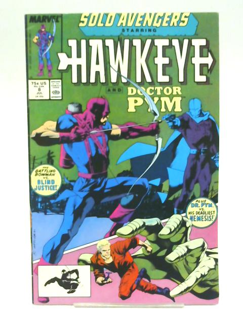 Solo Avengers Volume 1 No 8 Starring Hawkeye and Doctor Pym By multiple