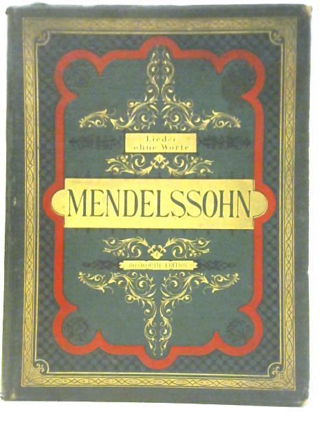 Lieder Ohne Worte By Felix Mendelssohn & Heinrich Germer