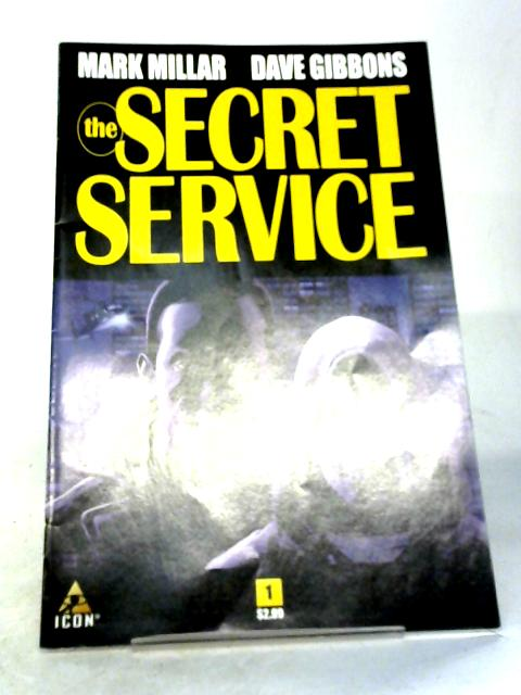 The Secret Service #1 By Mark Millar, Dave Gibbons et al