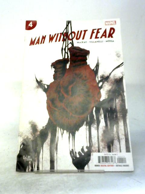 Man Without Fear By Mackay, Villanelli and Mossa