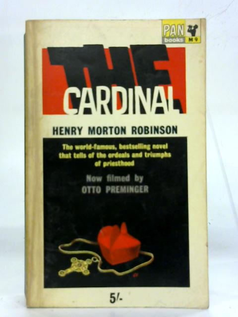 The Cardinal By Henry Morton Robinson