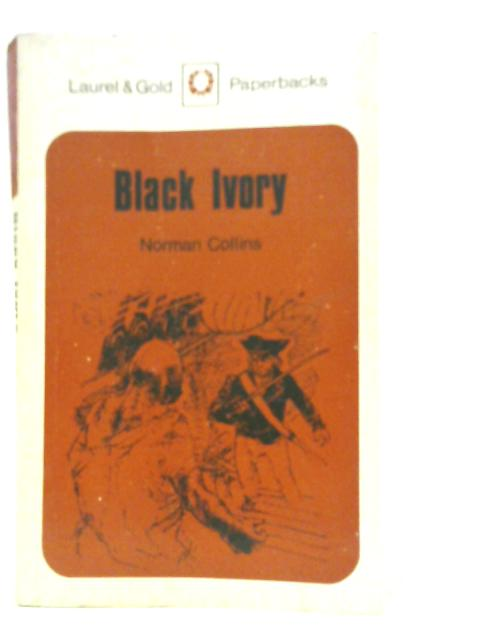 Black Ivory By Norman Collins
