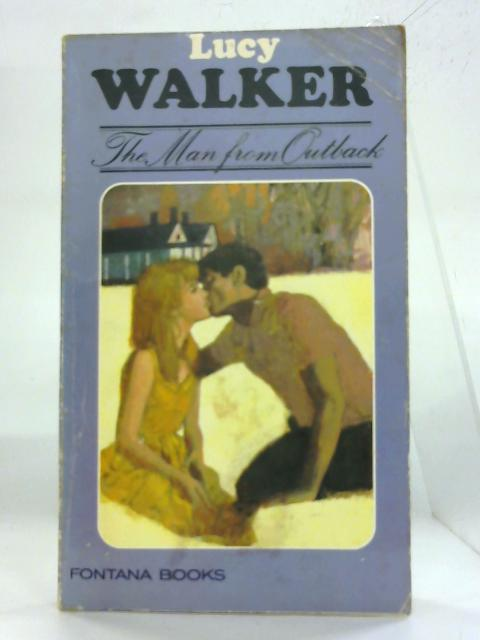 The Man from Outback by Lucy Walker