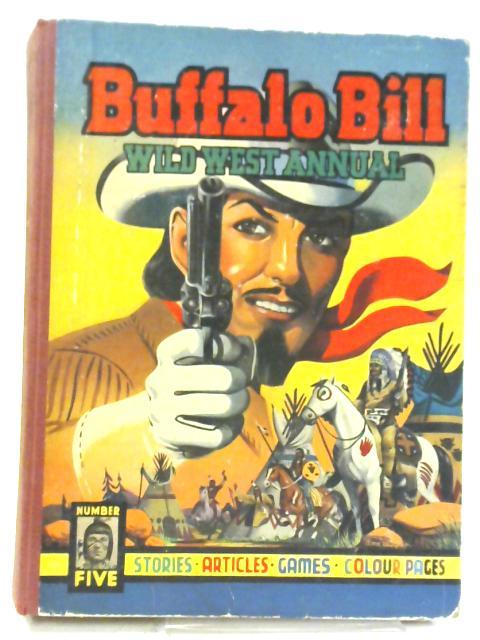 Buffalo Bill Wild West Annual No 5.