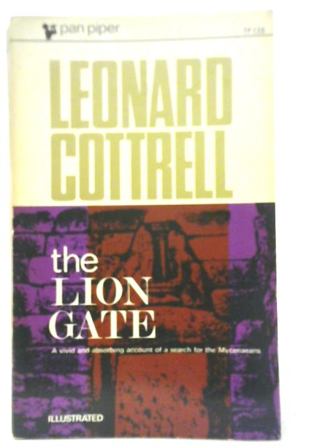 The Lion Gate by Leonard Cottrell