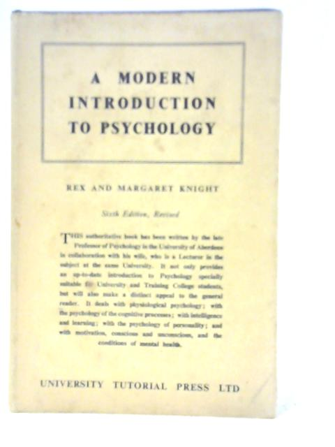 A Modern Introduction to Psychology by Rex & Margaret Knight