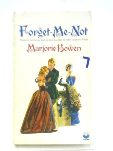 Forget-Me-Not By Marjorie Bowen