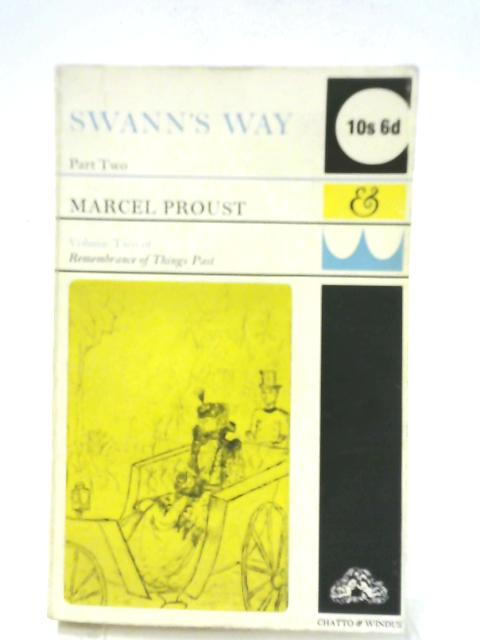 Swann's Way: Part 2 By Marcel Proust