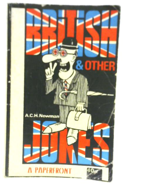 British and Other Jokes By A.C.H. Newman