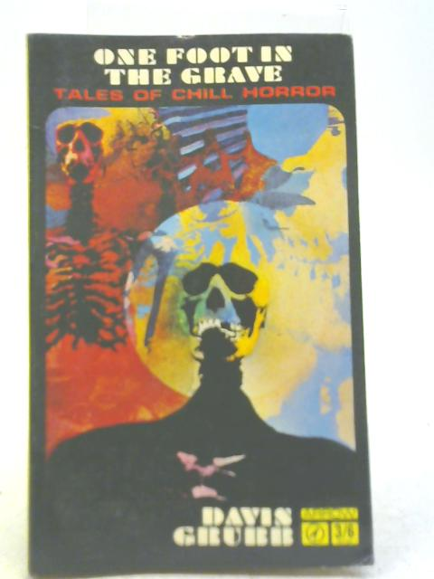 One Foot In The Grave By Davis Grubb