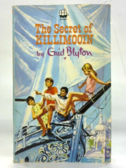 The Secret of Killimooin (Armada) By Enid Blyton