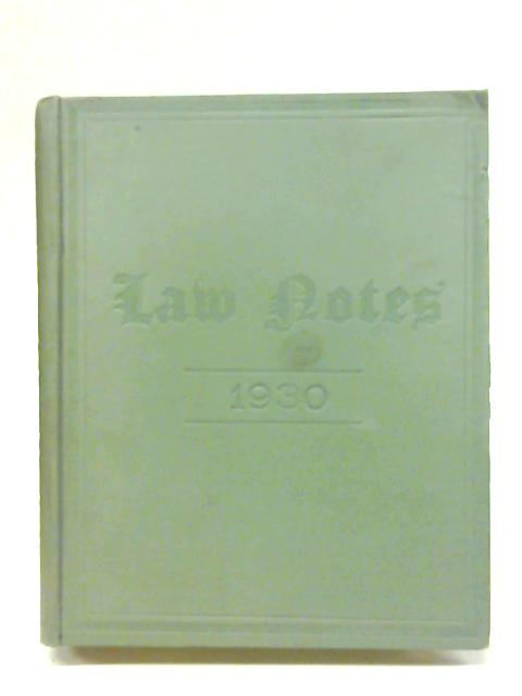 Law Notes A Monthly Magazine for Practioners and Students Vol XLIX by Unstated