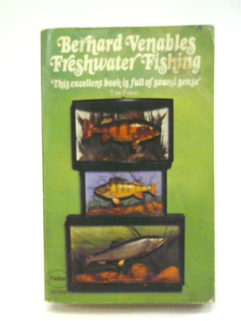 Freshwater Fishing By Bernard Venables