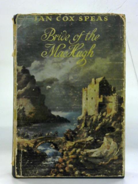 Bride of the MacHugh By Jan Cox Speas