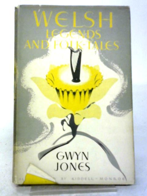 Welsh Legends and Folk-Tales. (Oxford Myths and Legends.) By Gwyn Jones