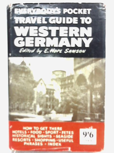 Everybody's Pocket Travel Guide to Western Germany By E. Hope Samson