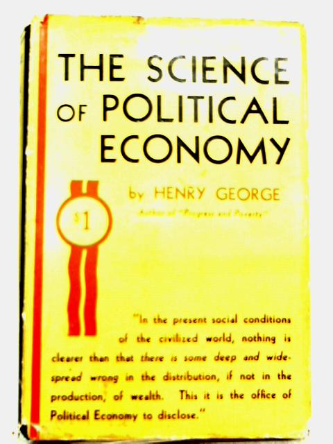 Science of Political Economy By Henry George