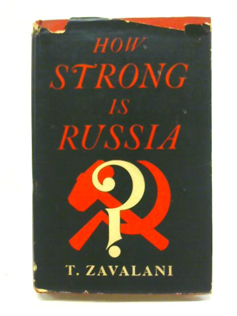 How Strong is Russia? By T. Zavalani