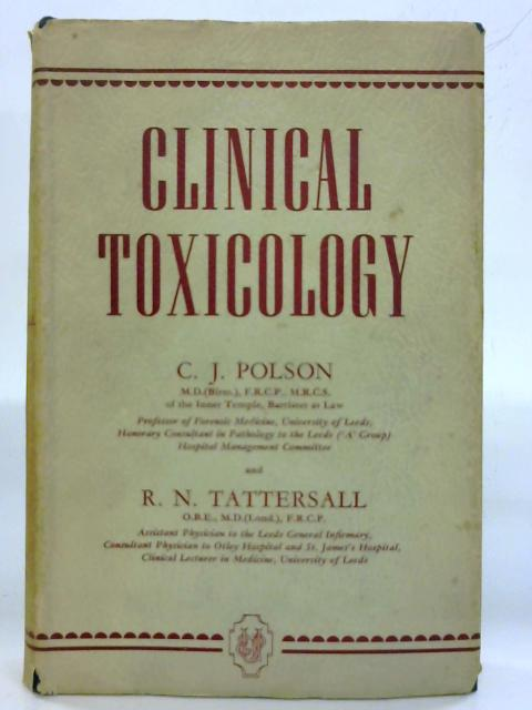 Clinical Toxicology by C. J. Polson