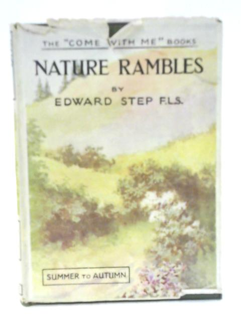 Nature Rambles, Summer to Autumn By Edward Step