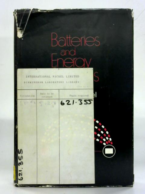Batteries and Energy Systems By Charles L. Mantell