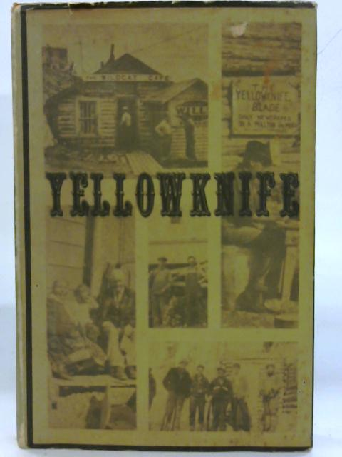 Yellowknife By Ray Price