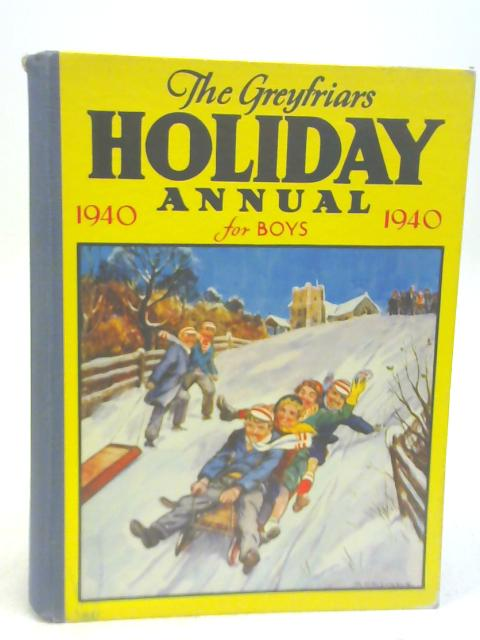 The Greyfriars Holiday Annual 1940 By Various