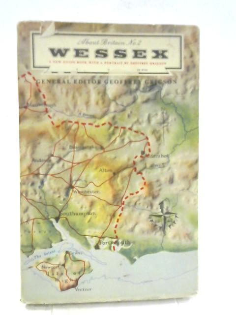 Wessex. About Britain No. 2 By Geoffrey Grigson