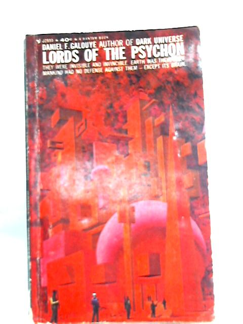 Lords of the Psychon by Daniel F. Galouye