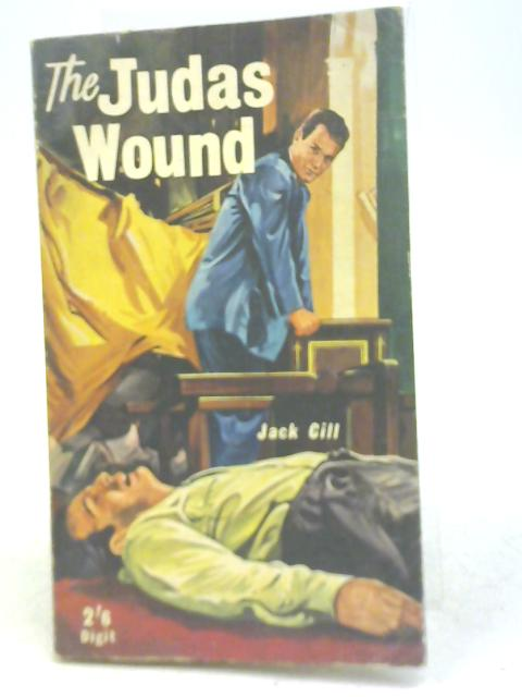 The Judas Wound By Jack Cill