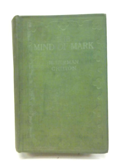 The Mind of Mark By H. Herman Chilton