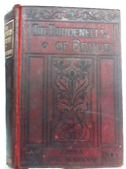 The Brudenells of Brude By Emma Jane Worboise