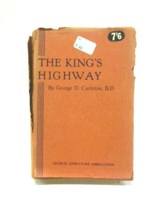 The King's Highway By George D. Carleton