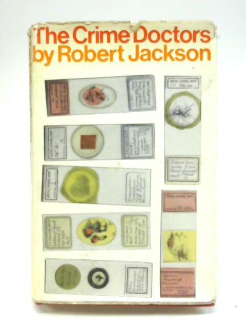 The crime doctors by Jackson, Robert