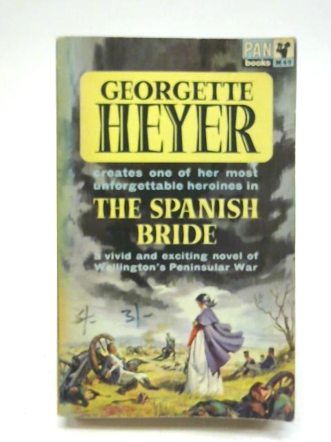 The Spanish Bride by Georgette Heyer