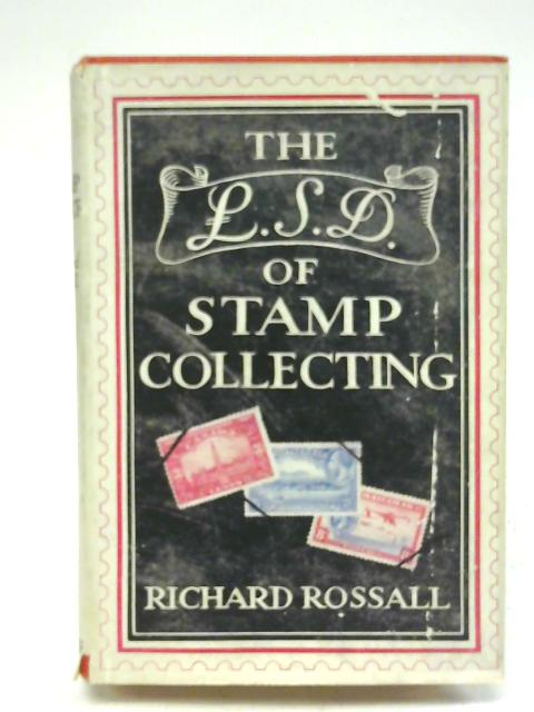 The £.s.d. of Stamp Collecting By Richard Rossall