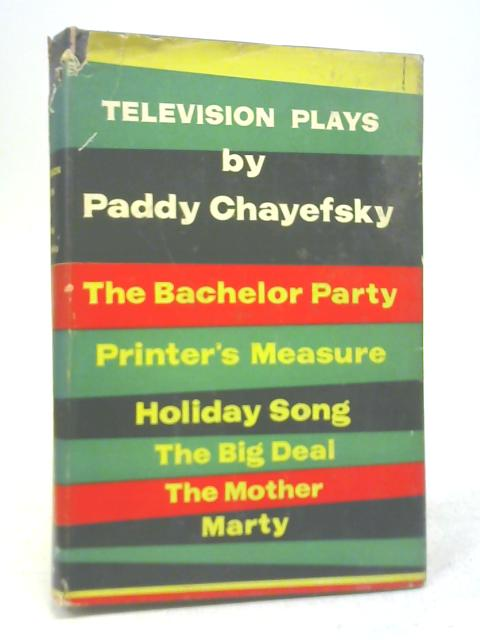 Television Plays By Paddy Chayefsky